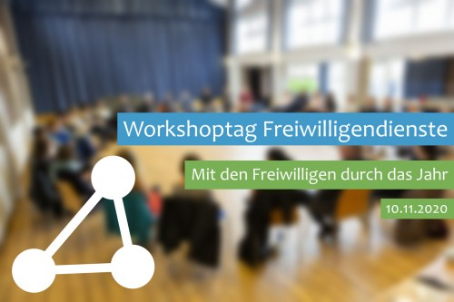 Workshoptag Freiwilligendienste