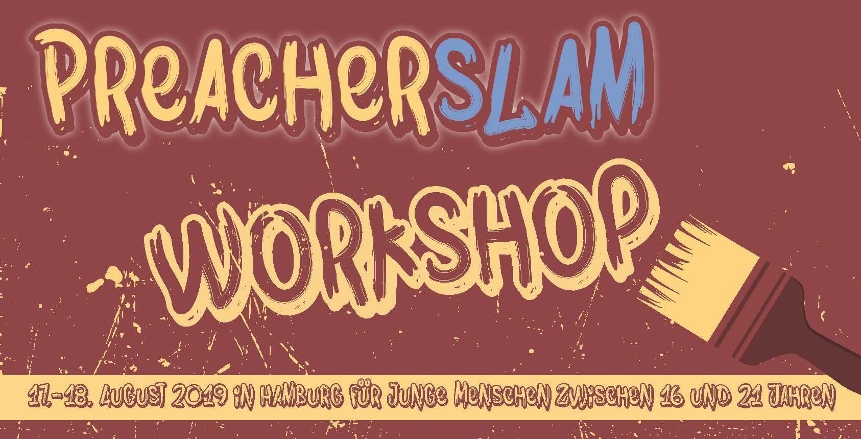 Preacherslam Workshop